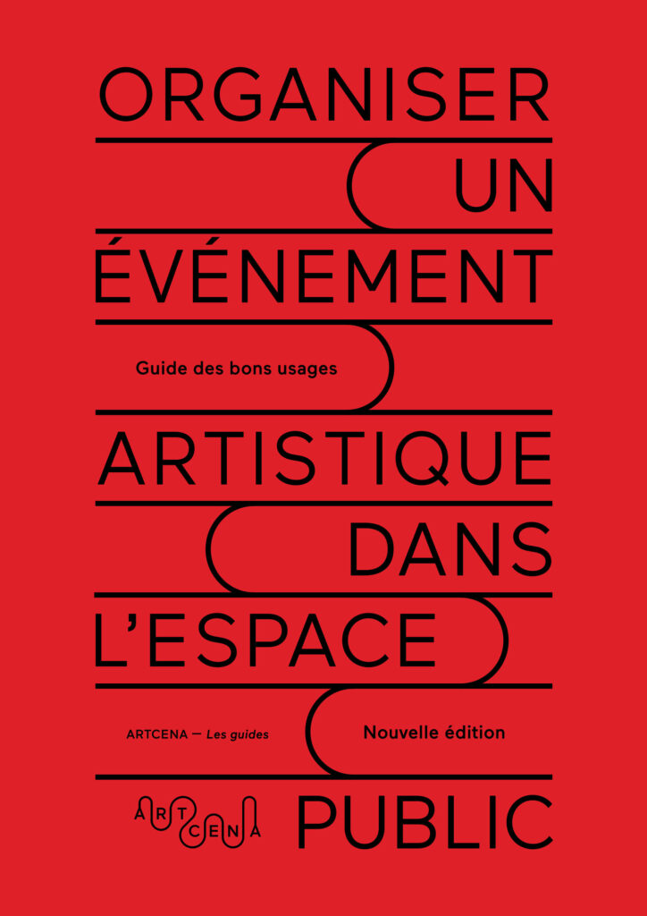 Organiser un événement artistique dans l'espace public